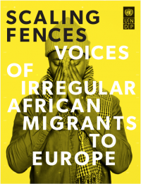 Scaling Fences: Voices of Irregular African Migrants to Europe
