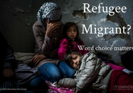 Refugee or Migrant - word choice matters.  © UNHCR