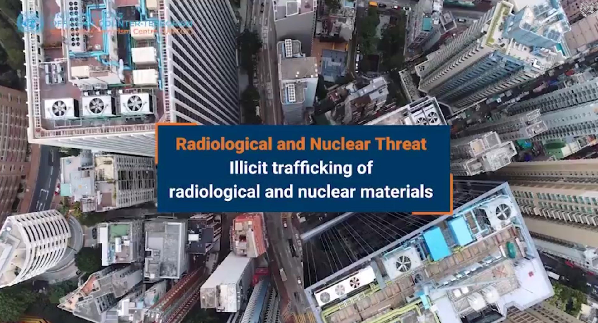 Aerial view of skyscrapers - Radiological and Nuclear Threat