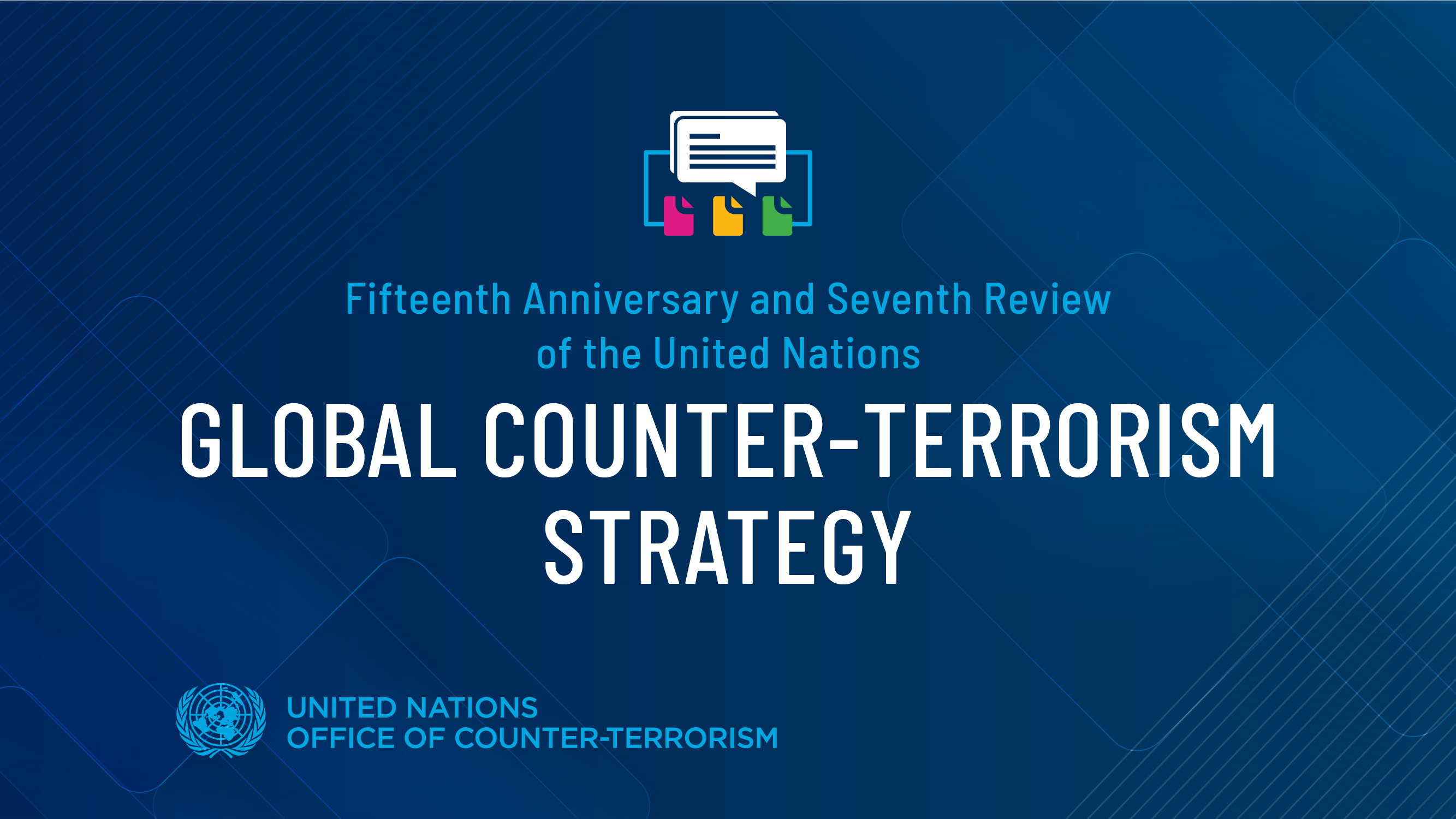 Graphic of the 7th Review of the UN Global Counter-Terrorism Strategy