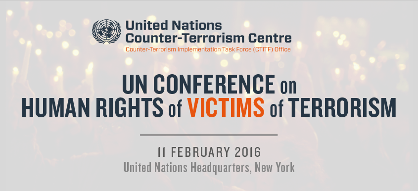 UNCCT - UN Conference on Human Rights of Victims of Terrorism
