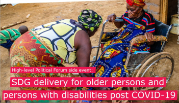 HLPF Side Event: SDG Delivery for Older Persons and Persons with Disabilities Post COVID-19