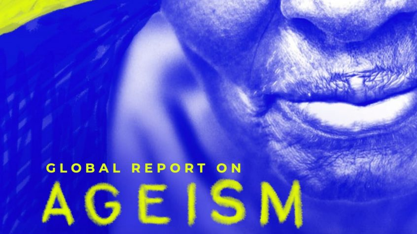 Ageist attitudes held by half of the world's population cause serious social and economic ills
