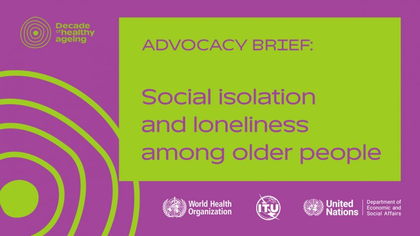 WHO, DESA, ITU, and UN Women launch the advocacy brief on social isolation and loneliness