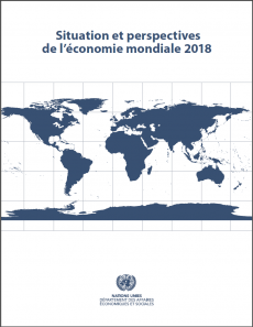 Situation Et Perspectives De L Economie Mondiale 2018 Resume
