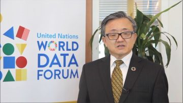 UN World Data Forum 2018 to mark a new milestone in the journey toward making better sustainable development data for all a reality