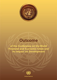 Outcome of the Conference on the World Financial and Economic Crisis and Its Impact on Development