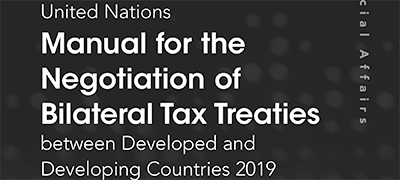 Cover of the United Nations Manual for the Negotiation of Bilateral Tax Treaties Between Developed and Developing Countries