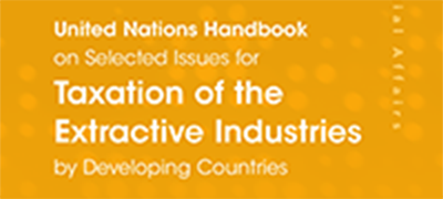 Cover of the United Nations Handbook on Selected Issues for Taxation of the Extractive Industries by Developing Countries