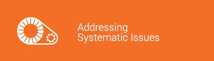 Addressing Systematic Issues