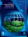 United Nations E-Government Survey 2012: E-Government for the People