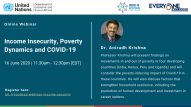 "Webinar on ""Income Insecurity, Poverty Dynamics and COVID-19"""