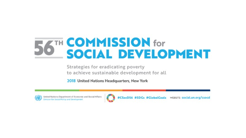 "Commission for Social Development 56th Session: ""Strategies for Eradicating Poverty to Achieve Sustainable Development  for All"""