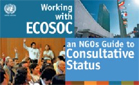 """Working with ECOSOC – an NGOs Guide to Consultative Status"""