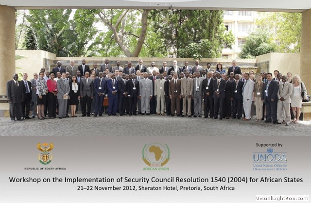 Group picture on the occasion of the Workshop on the implementation of UNSC resolution 1540 (2004) for African States held 21-22 November 2012 in Pretoria, South Africa. The workshop was hosted by the Government of South Africa in collaboration with the African Union (AU), supported by the United Nations Office for Disarmament Affairs (UNODA) and with the facilitation of the Institute for Security Studies (ISS).