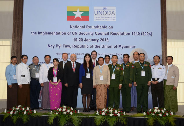 National Round Table on the Implementation of UN Security Council Resolution 1540 (2004), 19-20 January 2016, Nay Pyi Taw, Myanmar.