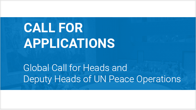 Global Call for Heads and Deputy Heads of United Nations Peace Operations.
