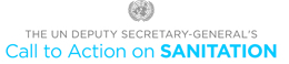 The UN Deputy Secretary-General's Call to Action on Sanitation