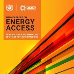 Theme report on Energy Access