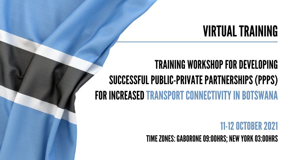 BTraining Workshop for Developing successful Public-Private Partnerships (PPPs) for increased transport connectivity in Botswana