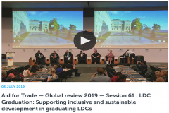 The Aid for Trade Global Review 2019: Session 61 focused on LDC graduation