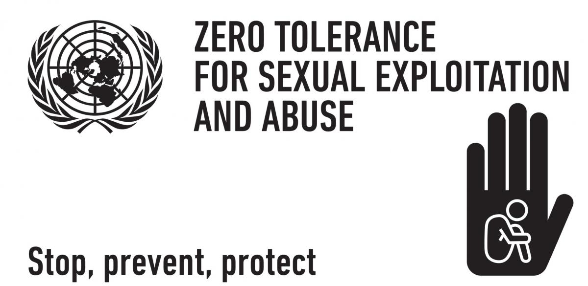 Zero tolerance for sexual explotation and abuse - stop, prevent, protect