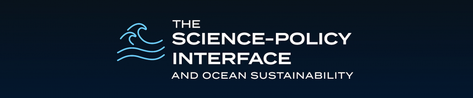 """Banner with text """"The Science-policy interface and ocean sustainability"""". White text on blue background, icon of a wave by the text."""