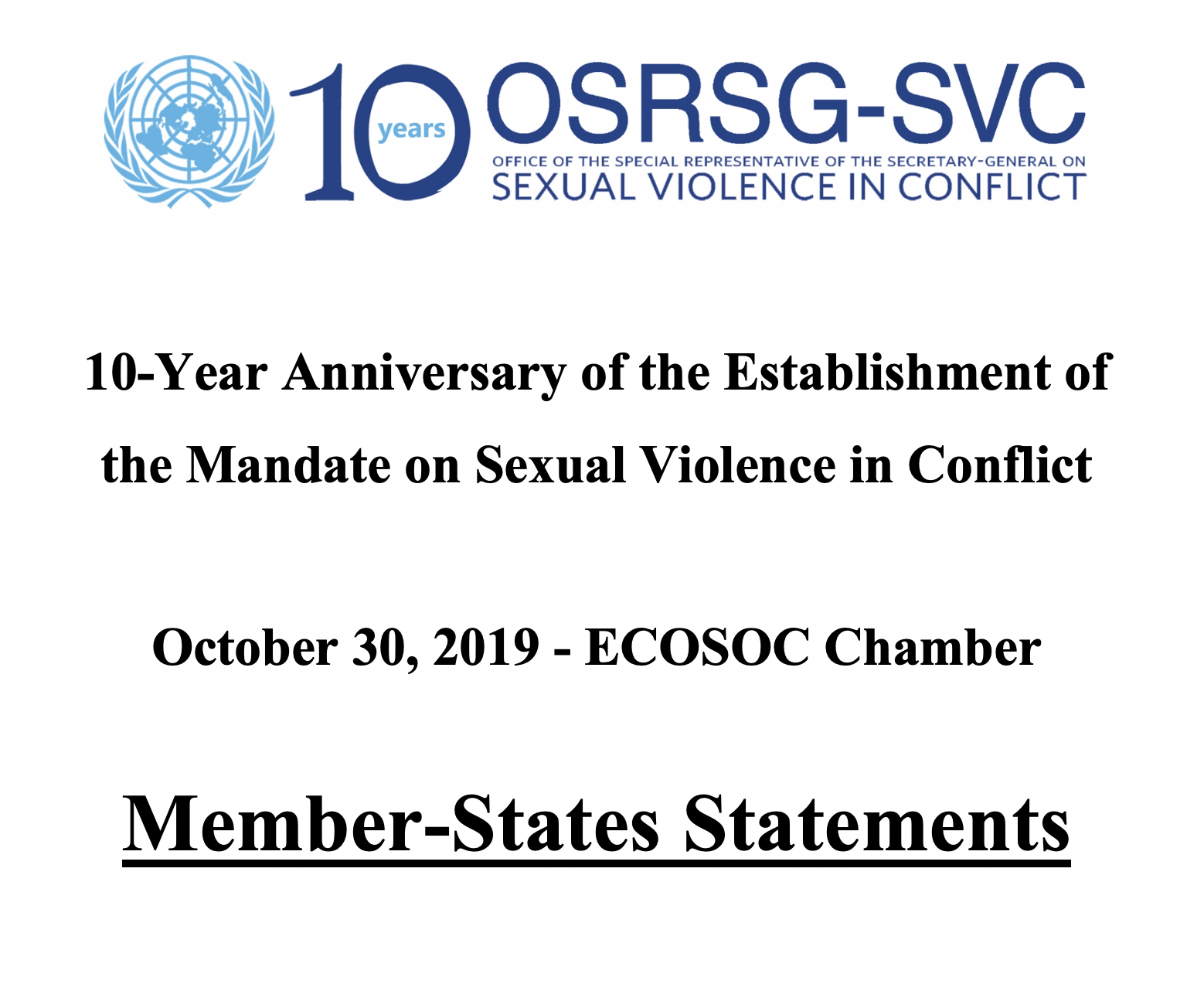 Member-States Statements at the 10-Year Anniversary Event to Commemorate the Establishment of the Mandate on Sexual Violence in Conflict