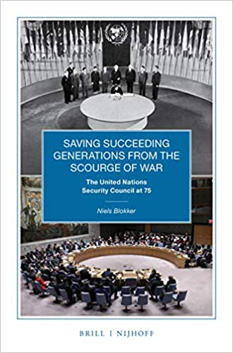Saving Succeeding Generations From the Scourge of War: The United Nations Security Council at 75