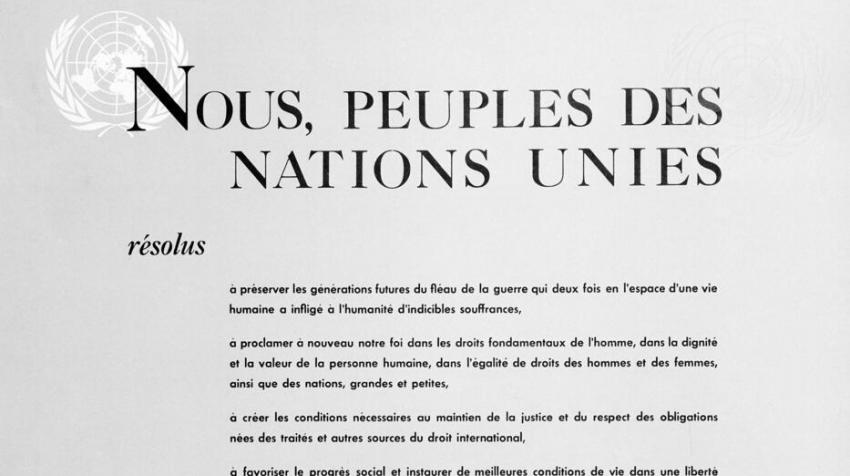 Preamble to the Charter of the United Nations, which was signed at San Francisco on 26 June 1945. ©UN Photo