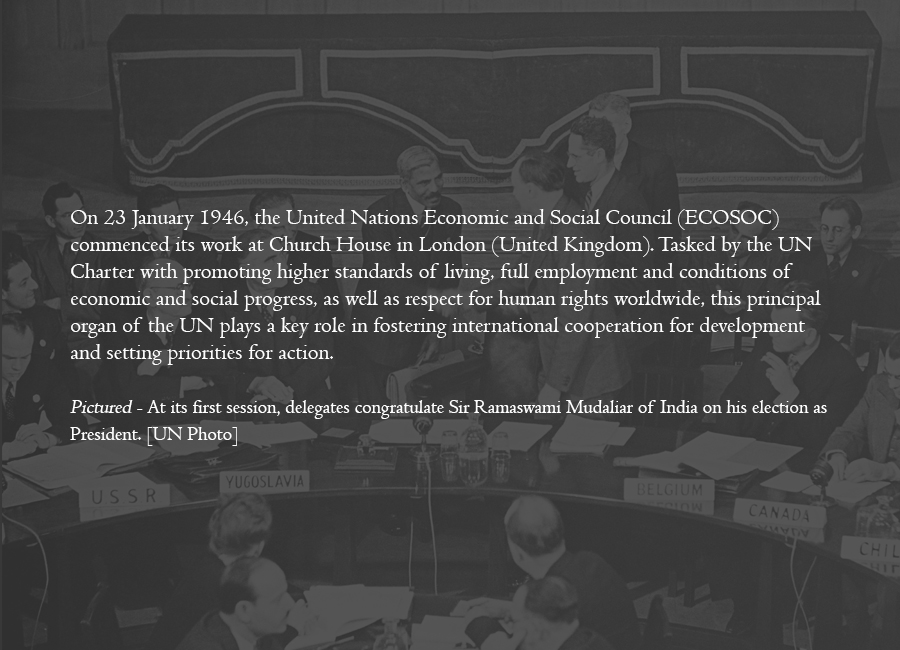 1946 - Economic and Social Council holds first meeting