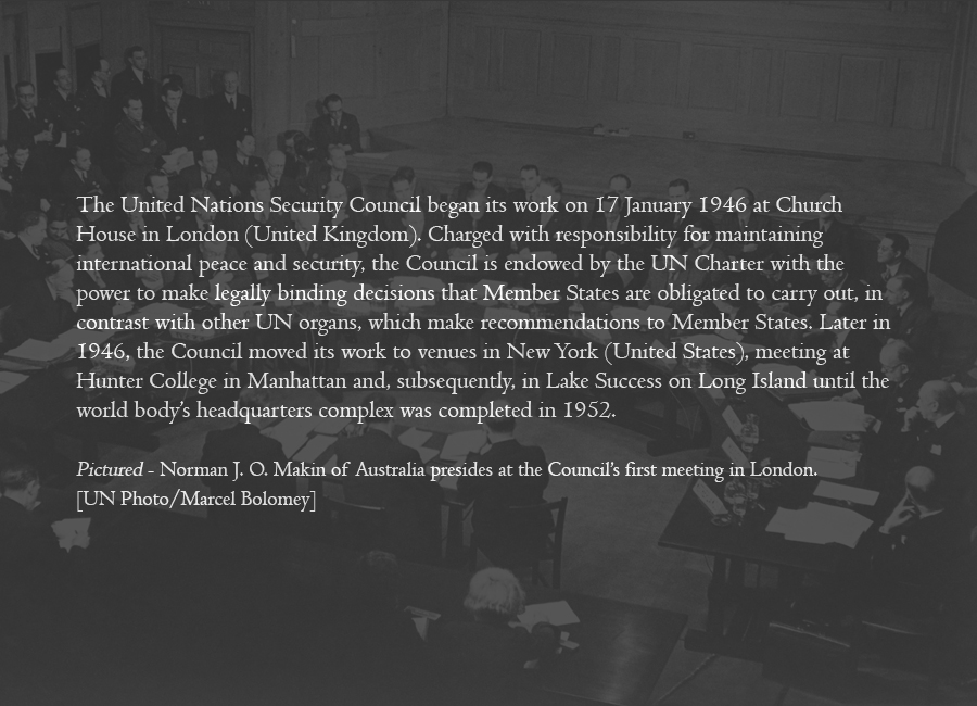 1946 - Inaugural meeting of the Security Council