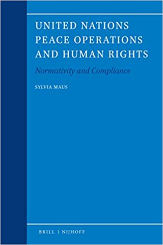 United Nations Peace Operations and Human Rights: Normativity and Compliance