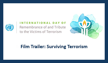 Image banner for the Film trailer: Surviving Terrorism: The Power of Connections for International Day 2021