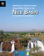 Adaptation to Climate-change Induced Water Stress in the Nile Basin: A Vulnerability Assessment Report.