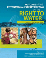 Outcome of the International Experts' Meeting on the Right to Water. Paris, 7 and 8 July 2009