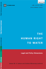 (The) Human Right to Water. Legal and Policy Dimensions